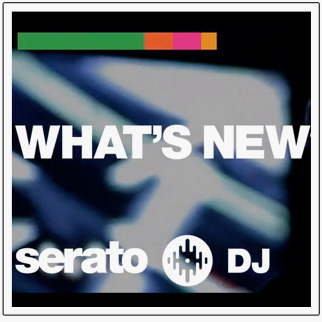 serato-dj-whats-new