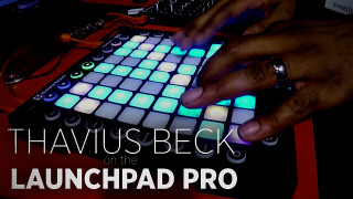 thavius-beck-launchpad-pro-performance
