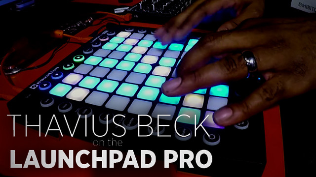 thavius-beck-launchpad-pro-performance