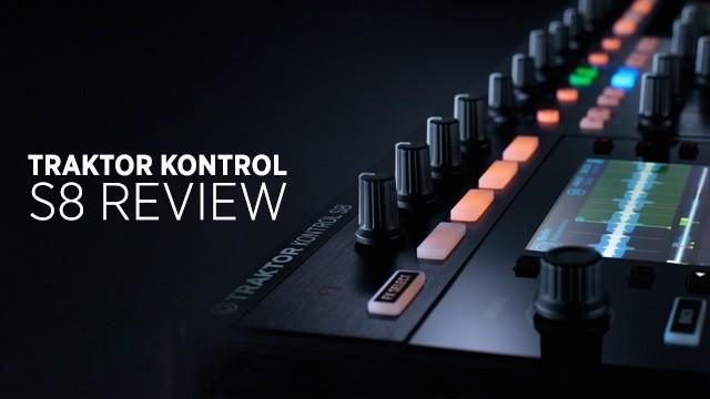 Traktor Kontrol S8 Review